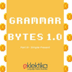 Grammar Bytes 1.0 : Simple Present