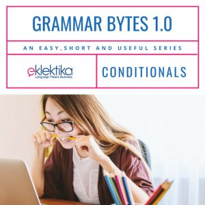 Grammar bytes 1.0 Conditionals!