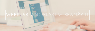 Angielski w IT – Webinar
