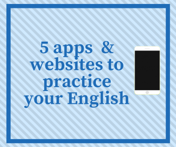 5 apps and websites to practice English on the go!