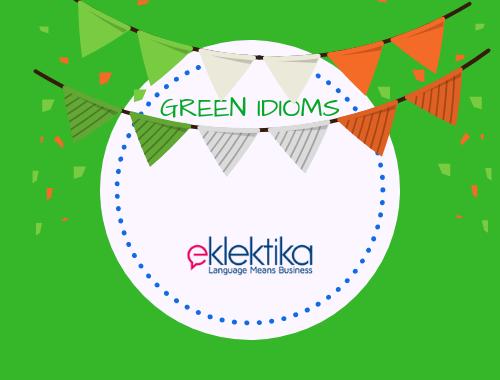 """10 najważniejszych """"zielonych"""" idiomów angielskich"""
